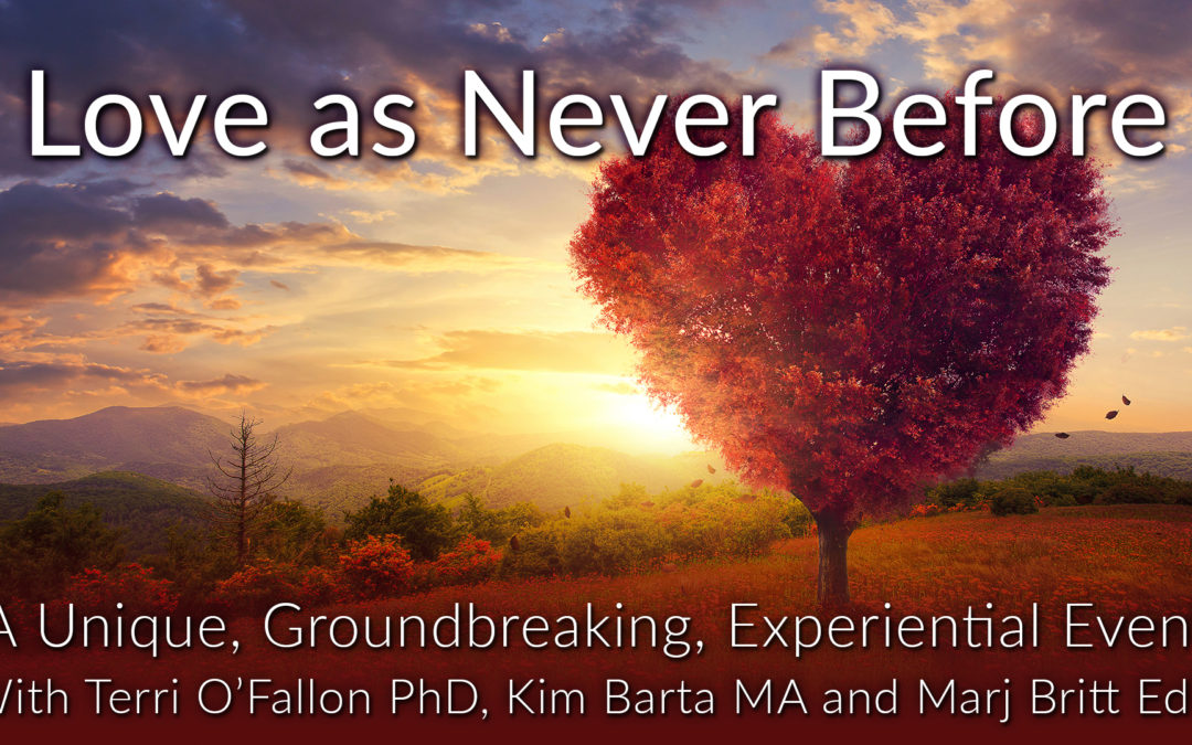 Love As Never Before Workshop